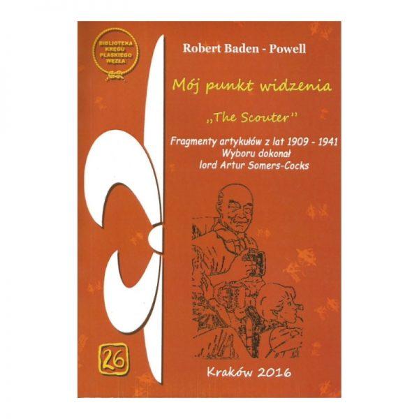 Mój Punkt Widzenia Robert Baden-Powell