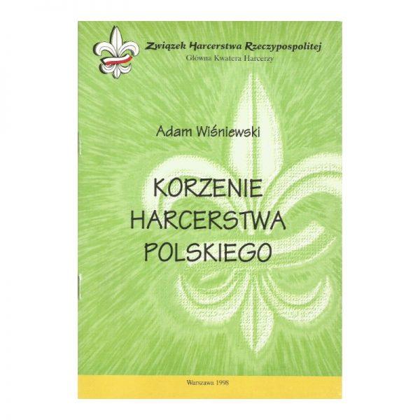 Korzenie Harcerstwa Polskiego
