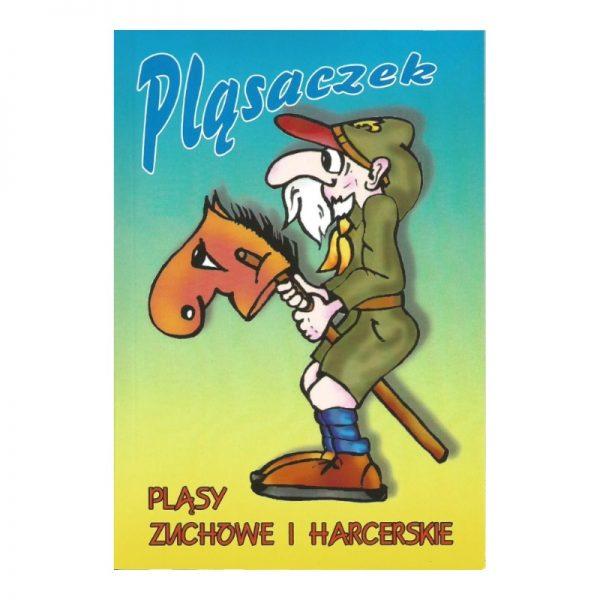 Pląsaczek – Pląsy Zuchowe i Harcerskie
