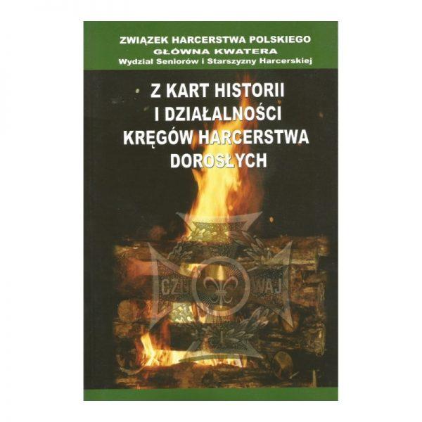 Z Kart Historii i Działalności Kręgów Harcerstwa Dorosłych