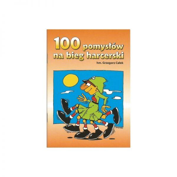 100 Pomysłów na Bieg Harcerski
