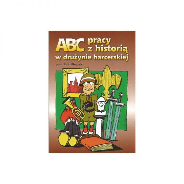 ABC Pracy z Historią w Drużynie Harcerskiej