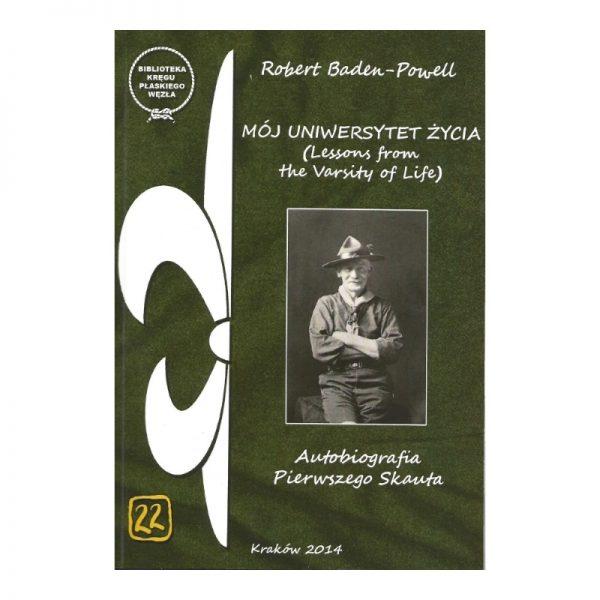 Mój Uniwersytet Życia Robert Baden-Powell